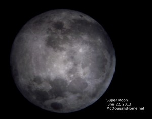 Super Moon as viewed from Jefferson City, MT. June 22, 2013.